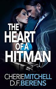 The Heart of a Hitman: A Mafia Romance