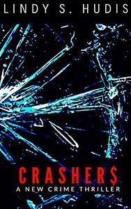 CRASHER$: A New Crime Thriller