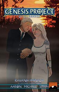 Genesis Project: Other Universes: Ravania Iminalia: A Universe Alpha Story