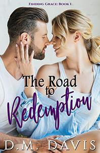 The Road to Redemption: Finding Grace, Book 1