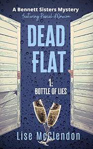 DEAD FLAT: 1: Bottle of Lies featuring Pascal d'Onscon