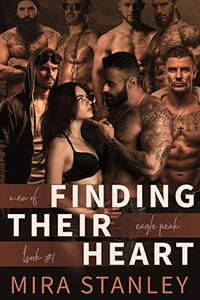 Finding Their Heart: A Reverse-Harem Romance