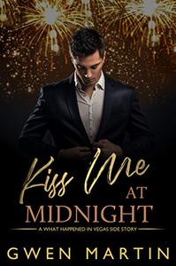 Kiss Me At Midnight : A Steamy New Years Eve MM Romance