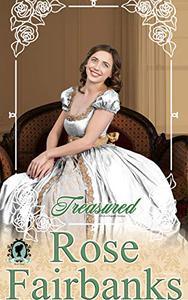 Treasured: A Pride and Prejudice Novella Variation