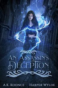 An Assassin's Deception: A Reverse Harem Series