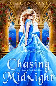 Chasing Midnight - A Cinderella Retelling