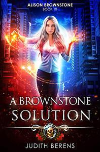 A Brownstone Solution: An Urban Fantasy Action Adventure