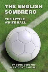 The English Sombrero: The Little White Ball