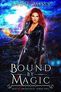 Bound by Magic: A Reverse Harem Paranormal Romance