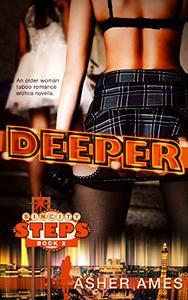 Deeper (Sin City Steps Book Two): An older woman taboo romance erotica novella
