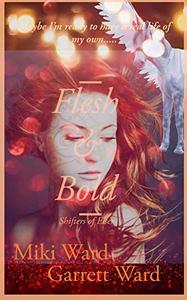 Flesh & Bold: Shifters of Elser