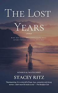 The Lost Years:: A Novel