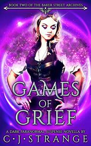 Games of Grief: A Thrilling Dark Romance