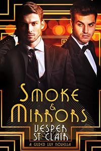 Smoke & Mirrors: A Gay Historical Romance