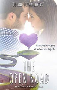 The Open Road: A Second Chance Romance