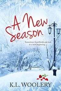 A New Season: A sweet inspirational romance about starting again and second chances