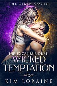 Wicked Temptation: The Excalibur Duet #1
