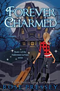 Forever Charmed: A Witch Cozy Mystery