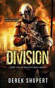 Division: A Post-Apocalyptic Survival Thriller