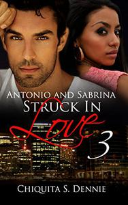 Antonio and Sabrina Struck In Love 3