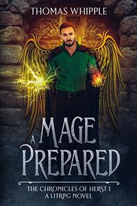 A Mage Prepared: