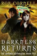 Darkness Returns: An Urban Fantasy Thriller