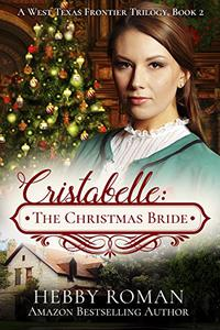 Cristabelle: The Christmas Bride