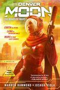Denver Moon: The Minds of Mars