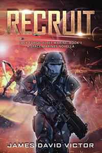 Recruit: A Space Marines Novella
