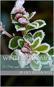 Winter's Promise: A Pride and Prejudice Sensual Intimate