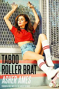 Taboo Roller Brat: Forbidden First Time with the Man of the House