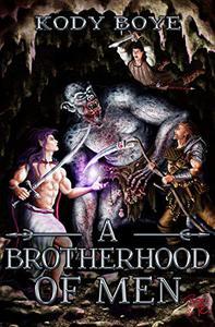 A Brotherhood of Men