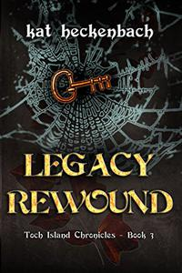 Legacy Rewound