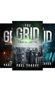 The Grid Trilogy Box Set: Fall of Justice, Quest for Vengeance, Catharsis [Box Set]