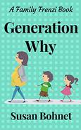 Generation Why: A Family Frenzi Book