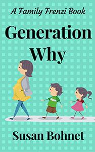 Generation Why: A Family Frenzi Book