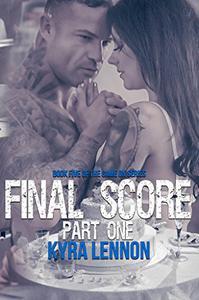 Final Score: Part One