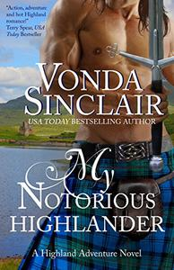 My Notorious Highlander: A Scottish Historical Romance