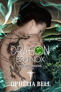 Dragon Equinox: A Reverse Harem Dragon Romance