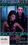 The Vampire Diaries: Bennett Witch Chronicles - Ghost Town