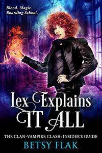 Lex Explains It All