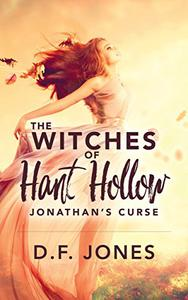 The Witches of Hant Hollow: Jonathan's Curse