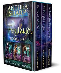 Feyland: Books 1-3