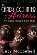 The Candy Counter Heiress: An Echo Ridge Romance