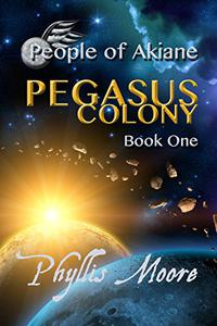 Pegasus Colony: People of Akiane Book 1