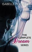 The Complete Dream Series