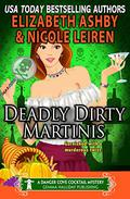 Deadly Dirty Martinis: a Danger Cove Cocktail Mystery