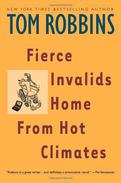 Fierce Invalids Home From Hot Climates: A Novel