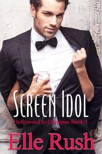 Screen Idol: Hollywood to Olympus Book 1