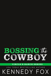 Bossing the Cowboy